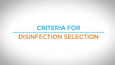 10. Criteria for Disinfection Selection