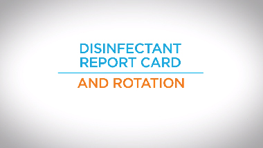 13. Disinfectant Report Card and Rotation